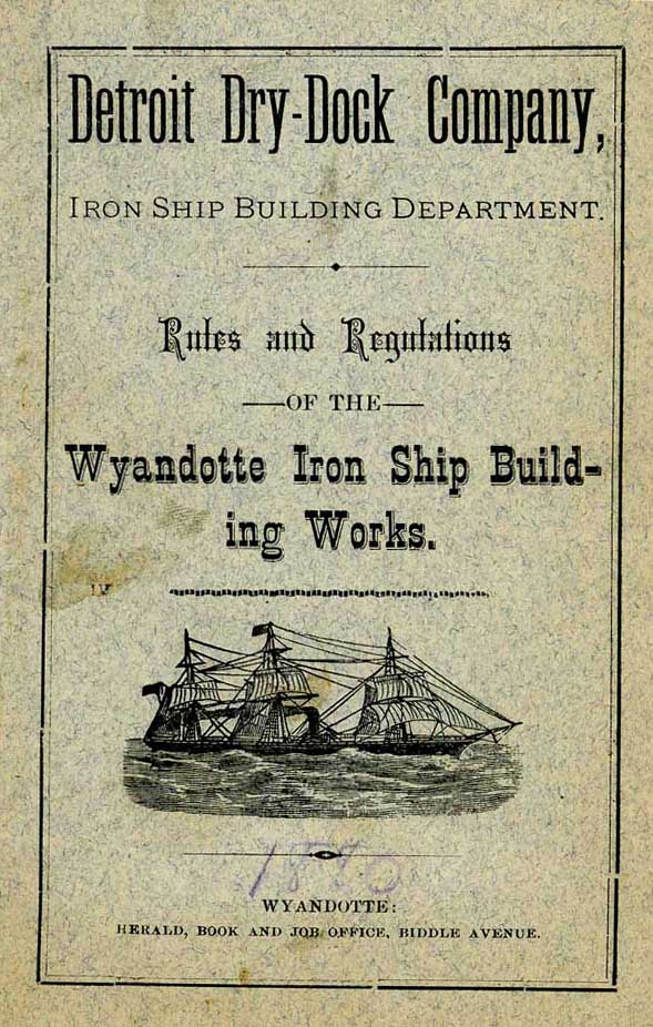 Detroit Dry Dock CO. Iron Works Shipbuilding Works Rules and Regulations Book